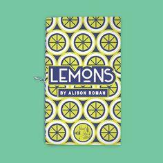 VOL 13: LEMONS (By Alison Roman)