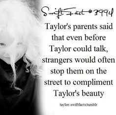 Taylor Swift Facts. Ummm… obviously? Who wouldn't lol