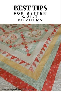 Hello! Today's post is all about borders. I hope you'll be able to get a few ideas to help with this part of the quilting process. I've got to admit that adding borders is not my favorite part of maki