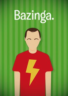 BAZINGA! To All I Am Awesome thats all true dont fight with me i know what im saying! hahaha