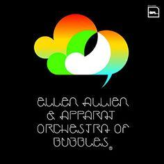 Ellen Allien & Apparat ..  Orchestra of Bubbles
