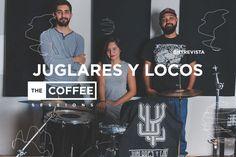 Entrevista: Juglares y Locos | The Coffee Sessions