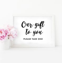 Wedding Sign  5x7   Our Gift To You Please Take One Elegant Black and White   Instant Download Printable