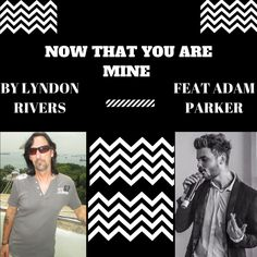 Lyndon+Rivers+Feat+Adam+Parker+–+Now+That+You+Are+Mine