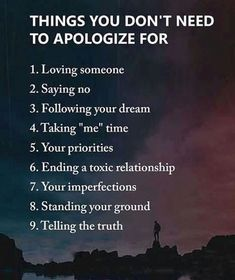 Things you don't need to apologize for..