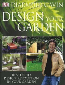 Design Your Garden: Diarmuid Gavin: 0690472003731: Amazon.com: Books