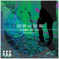 Lego Boy Feat. Beat Ride - Rethinking About Love (G.Pal Remix) [EDM Underground] by Elektrik Dreams Music on SoundCloud