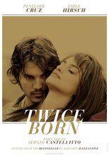 Twice Born with Emile Hirsch & Penélope Cruz