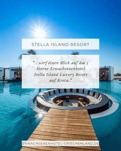 Designhotel auf Kreta.  Wir stellen euch das 5 Sterne Erwachsenenhotel Stella Island Luxury Resort vor.