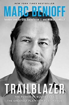 Free Read Trailblazer: The Power of Business as the Greatest Platform for Change Author Marc Benioff and Monica Langley Free Kindle Books, Free Ebooks, Got Books, Books To Read, New York Times, Reading Online, Books Online, Book Of Changes, Book Week