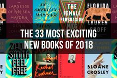 The 33 Most Exciting New Books Of 2018