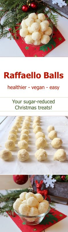 Sugar-reduced and easy Raffaello balls. The recipe is vegan and easy too. #raffaello #christmas #sweets #vegan