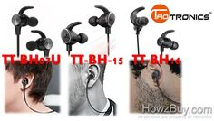 Taotronics TT-BH07U vs TT-BH-15 vs TT-BH16 Headphones Comparison showing technical specs & minute feature differences, which will help you choose right one