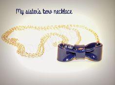 Bow necklace made for my sister Pti Kikó Créations http://ptikikocreations.blogspot.fr/