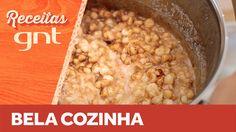 Receita de Mungunzá (Canjica) com leite de coco   Bela Gil