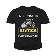 I Love Farmer will trade sister for tractor T shirts