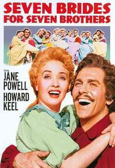 Seven Brides for Seven Brothers [PN1995.9.M86 S48 2010] In 1850 Oregon, when a backwoodsman brings a wife home to his farm, his six brothers decide that they want to get married too. Director:Stanley Donen Writers:Albert Hackett (screenplay), Frances Goodrich (screenplay),Stars:Howard Keel, Jeff Richards, Russ Tamblyn