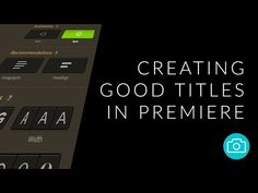 Creating Good Titles in Premiere Pro - YouTube
