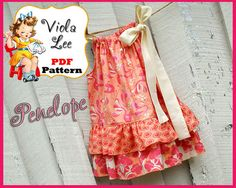 Penelope...Pillowcase Dress Pattern. Double door ViolaLeePatterns, $6.50