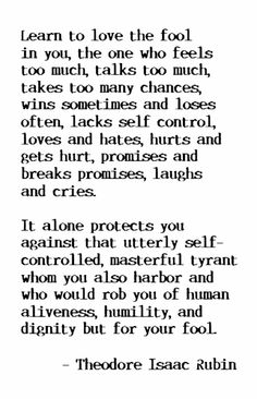 - Theodore Isaac Rubin