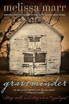 8/21/12 - Graveminder by Melissa Marr (adult)