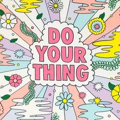 Do your thing #design #drawings #quotestoliveby #inspirationalquotes