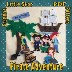 Pirate Adventure Felt Pattern to Use on a Felt Board includes Pirate Ship, Mermaid, 3 Pirates and a
