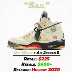 "Gefällt 309 Mal, 4 Kommentare - News, Leaks and Predictions (@resell.heaven) auf Instagram: ""The Off-White x Air Jordan 5 ""Sail"" are expected to release during this years' holiday season for…"" Shoe Releases, Jordan 5, Off White, Air Jordans, Heaven, News, Sneakers, Holiday, Shoes"