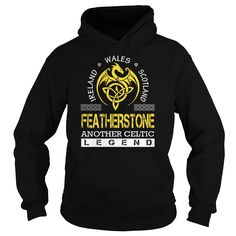 [Hot tshirt name tags] FEATHERSTONE Legend FEATHERSTONE Last Name Surname T-Shirt Shirt HOT design Hoodies, Funny Tee Shirts