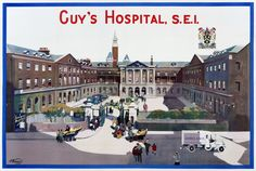 Guy's Hospital: century by Benson's Advertising Agency. Museum of London Old London, East London, Guy's Hospital, Victorian London, London Museums, Greater London, Local History, Advertising Agency, Hospitals