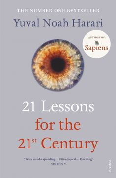 Buy 21 Lessons for the Century by Yuval Noah Harari at Mighty Ape NZ. **THE NUMBER ONE BESTSELLER** In twenty-one bite-sized lessons, Yuval Noah Harari explores what it means to be human in an age of bewilderment. New York Times, Got Books, Books To Read, Yuval Harari, Brief History Of Humankind, The Reader, Religion, Stephen Hawking, Bill Gates