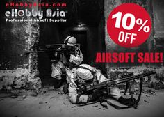 eHobby Asia 10% Off Airsoft Sale Reminder