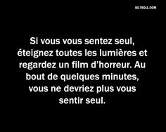 Un remède à la solitude… | Be-troll Funny Logic, Funny Horror, Keep Calm Quotes, Image Fun, Life Goes On, Quote Aesthetic, Entrepreneur Quotes, Rage, Funny Quotes