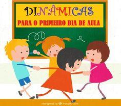 5 DINÂMICAS EXCELENTES PARA O PRIMEIRO DIA DE AULA