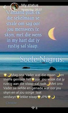 Evening Greetings, Goeie Nag, Angel Prayers, Myself Status, Morning Greeting, Afrikaans, Cocktail Recipes, Good Night, Friendship