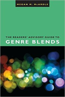 The Readers' Advisory Guide to Genre Blends by Megan M McArdle.  Review at: http://cdnbookworm.blogspot.ca/2015/09/the-readers-advisory-guide-to-genre.html