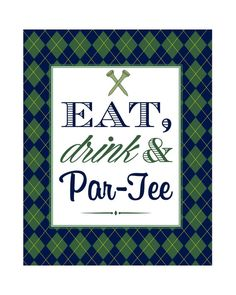 Eat, Drink and Par-Tee Golf Party Printables {OVERVIEW} The Eat, Drink and Par-Tee Printables are a fun addition to your golf themed party! Golf Party, Sports Party, 70th Birthday Parties, Dad Birthday, Golf Centerpieces, Golf Wedding, Golf Outing, Golf Theme, Party Entertainment