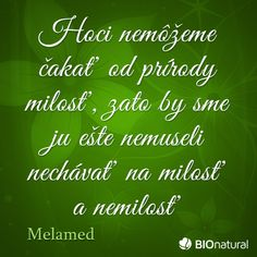 Citát o prírode od Melameda #citaty Chalkboard Quotes, Art Quotes