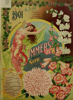 Front cover of 'Simmers' Annual Seed Catalogue 1901′ with an Art Nouveau style woman and flowers.Toronto, Canada.U.S. Department of Agriculture, National Agricultural Library. Biodiversity Heritage Library.  archive.org