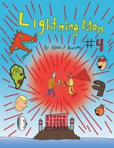 "Congratulations Noah F. Bunyan on the release of ""Lightning Man #4"" #newreleases"