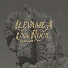 Desde el cabo de la tierra clamaré a ti, cuando mi corazón desmayare.Llévame a la roca que es más alta que yo, Porque tú has sido mi refugio,Y torre fuerte delante del enemigo. Salmos 61:2-3 RVR196O