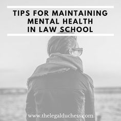 Maintaining Mental Health in Law School