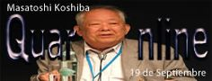 19 de Septiembre de 1926, Masatoshi Koshiba, físico japonés, Premio Nobel de Física en 2002. http://www.quaronline.com/