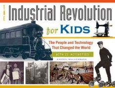 Introduces young readers to the Industrial Revolution not only through the usual people, places, and inventions of the time--the incredibly wealthy Rockefellers and Carnegies, dirty and dangerous factories, and new forms of transportation and communication--but also through the eyes of everyday workers, kids, sports figures, and social activists whose names never appear in history books.