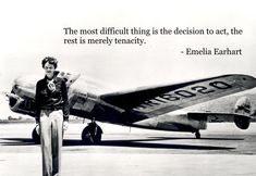 The most difficult thing is the #decision to #act, the rest is merely tenacity