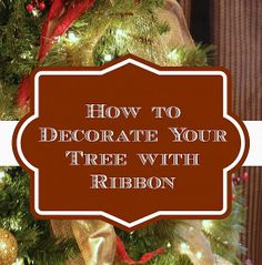 Most people struggle with ribbon, but this designer's trick will make your tree look incredible! step-by-step how to decorate your Christmas tree with ribbon. Ribbon On Christmas Tree, Noel Christmas, Xmas Tree, Christmas Projects, Winter Christmas, Christmas Wreaths, Christmas Blessings, Country Christmas, Christmas Stockings