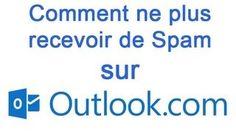 Comment ne plus recevoir de SPAM / Courrier indésirable sur Outlook / Hotmail ?  - http://www.ccompliquer.fr/comment-ne-plus-recevoir-de-spam-courrier-indesirable-sur-outlook-hotmail/