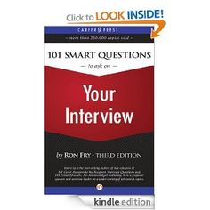 101 Smart Questions to Ask on Your Interview: Third Edition.