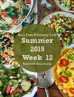 Weekly Meal Plan with free grocery shopping list   Rainbow Delicious Summer 2015 Week 12