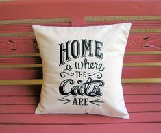 Home is Where The Cats Are Pillow Cover-Embroidered Color Pillow Cover-Cat Pillow Cover